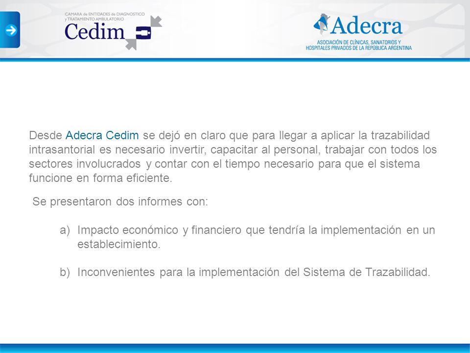 Desde Adecra Cedim se dejó en claro que para llegar a aplicar la trazabilidad intrasantorial es necesario invertir, capacitar al personal, trabajar co