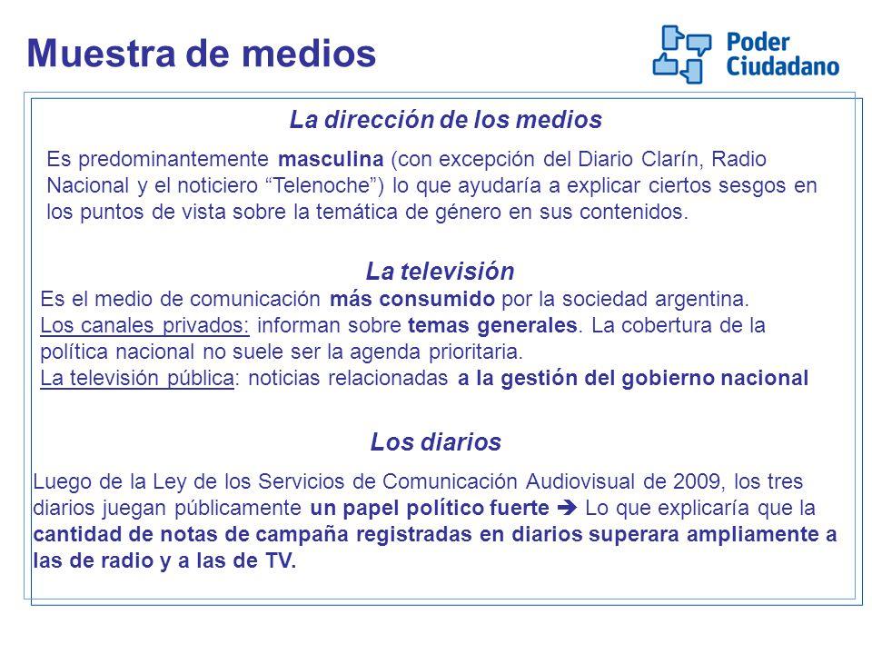 Los diarios Luego de la Ley de los Servicios de Comunicación Audiovisual de 2009, los tres diarios juegan públicamente un papel político fuerte Lo que explicaría que la cantidad de notas de campaña registradas en diarios superara ampliamente a las de radio y a las de TV.