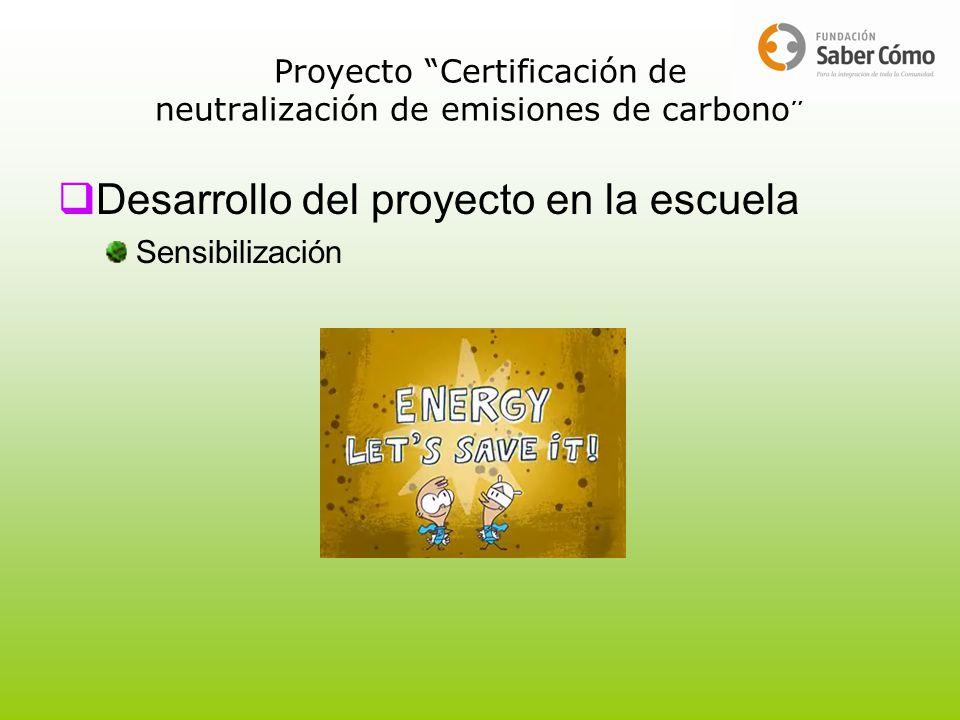 Desarrollo del proyecto en la escuela Sensibilización