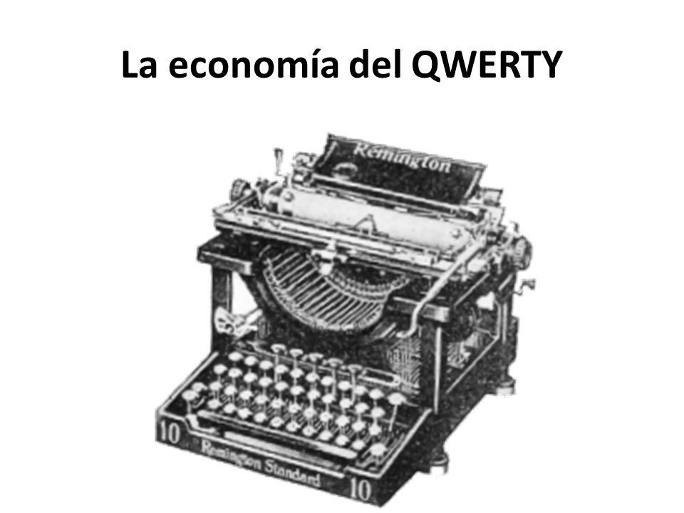 La economía del QWERTY