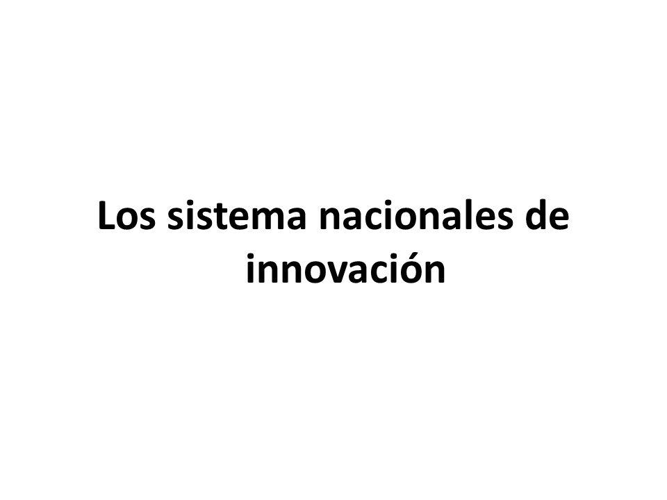 Los sistema nacionales de innovación
