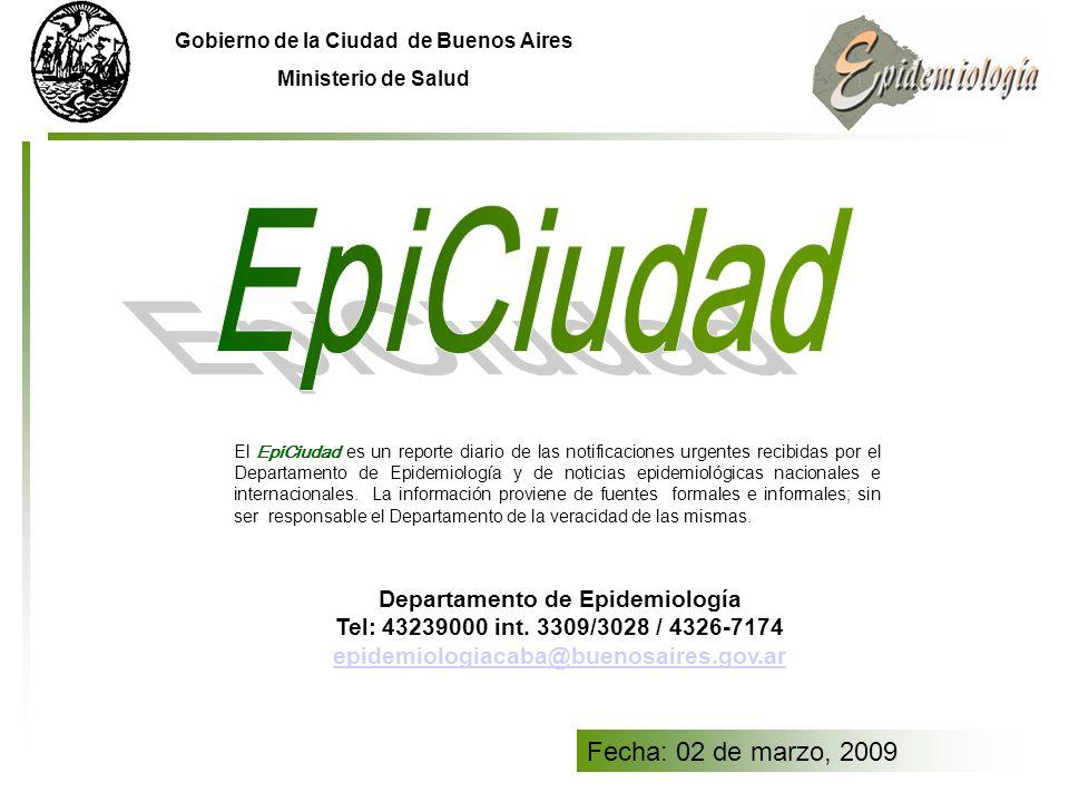 Gobierno de la Ciudad de Buenos Aires Ministerio de Salud Departamento de Epidemiología Tel: 43239000 int.