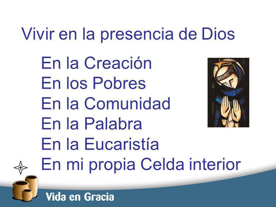 restevez@domingo.org.ar16 Vivir en la presencia de Dios En la Creación En los Pobres En la Comunidad En la Palabra En la Eucaristía En mi propia Celda