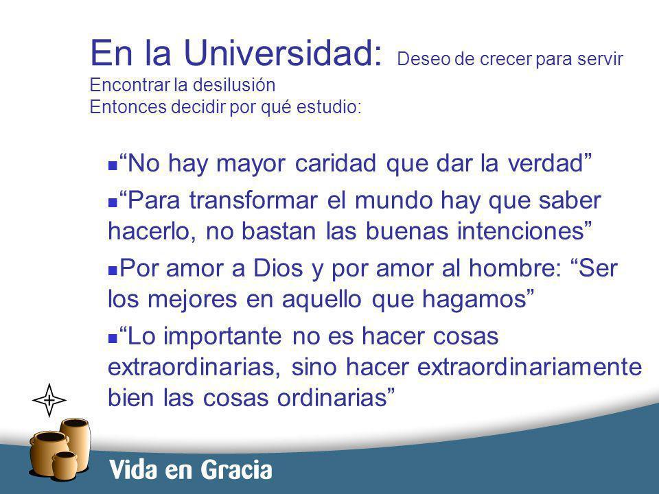 restevez@domingo.org.ar8 En la Universidad: Deseo de crecer para servir Encontrar la desilusión Entonces decidir por qué estudio: No hay mayor caridad