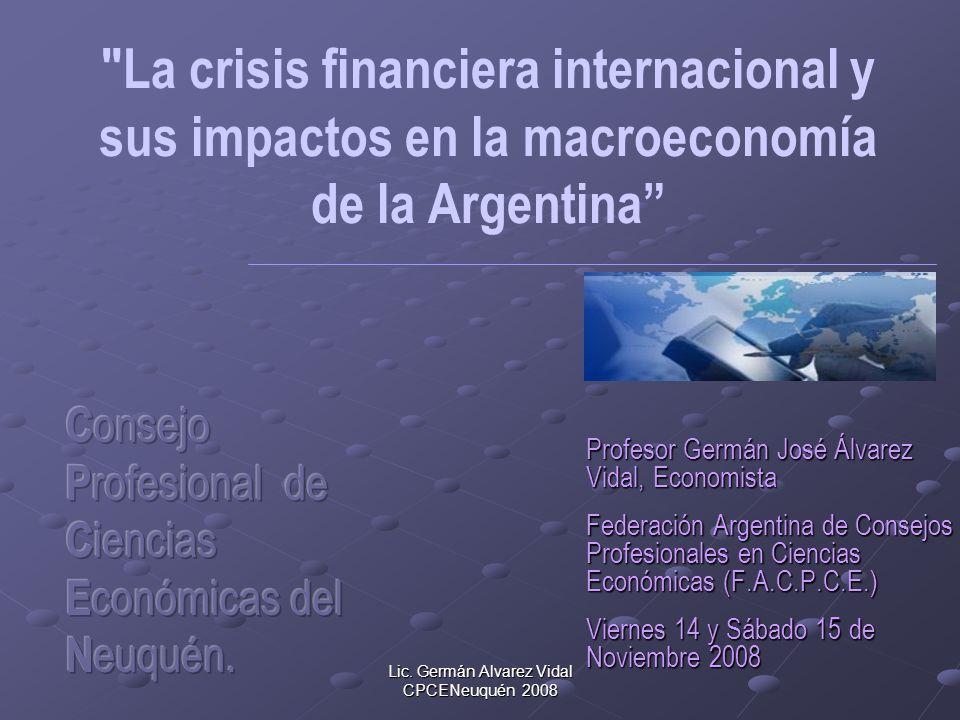 Lic.Germán Alvarez Vidal CPCENeuquén 2008 Lecturas sociales, políticas, económicas.