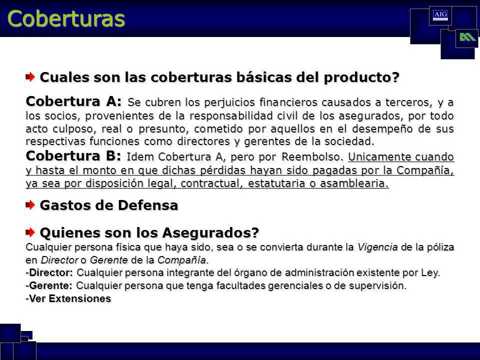 Coberturas Cuales son las coberturas básicas del producto.