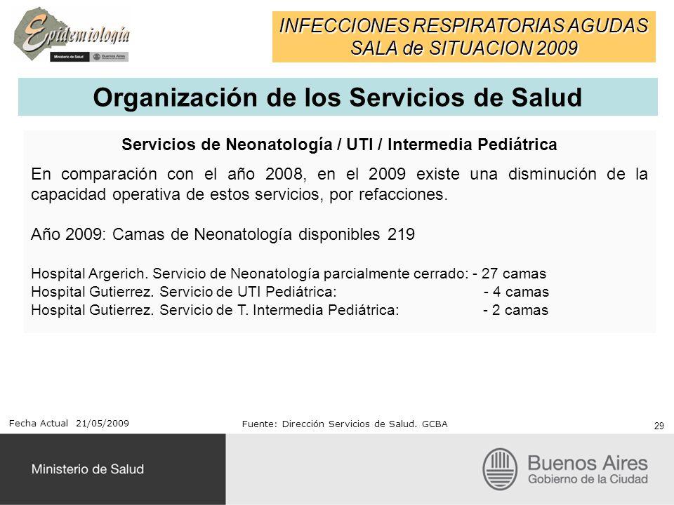 Servicios de Neonatología / UTI / Intermedia Pediátrica En comparación con el año 2008, en el 2009 existe una disminución de la capacidad operativa de