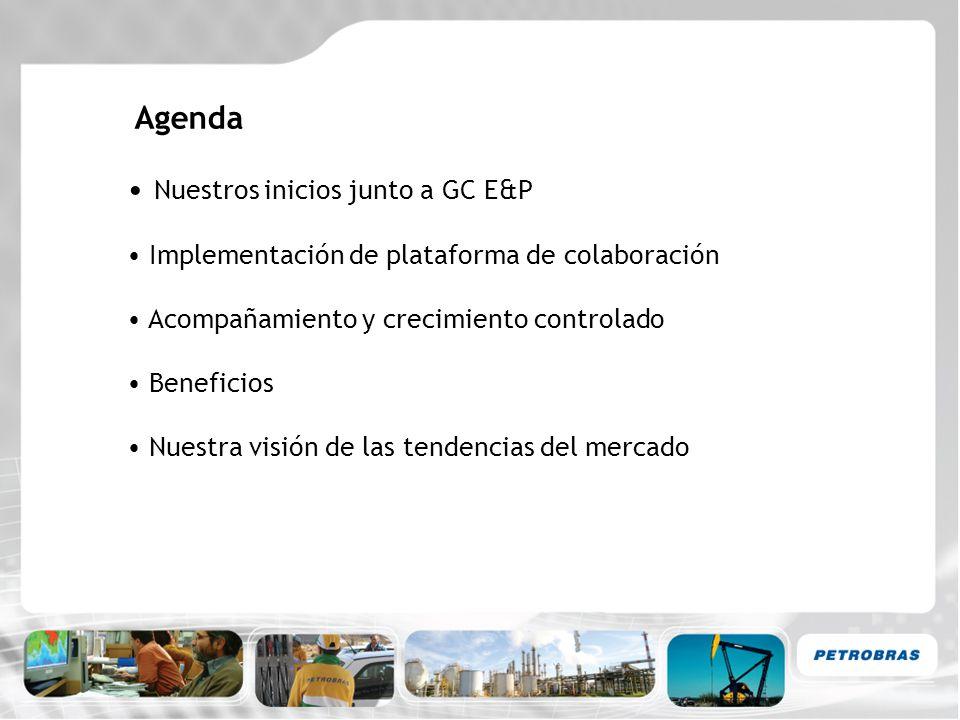 Agenda Nuestros inicios junto a GC E&P Implementación de plataforma de colaboración Acompañamiento y crecimiento controlado Beneficios Nuestra visión