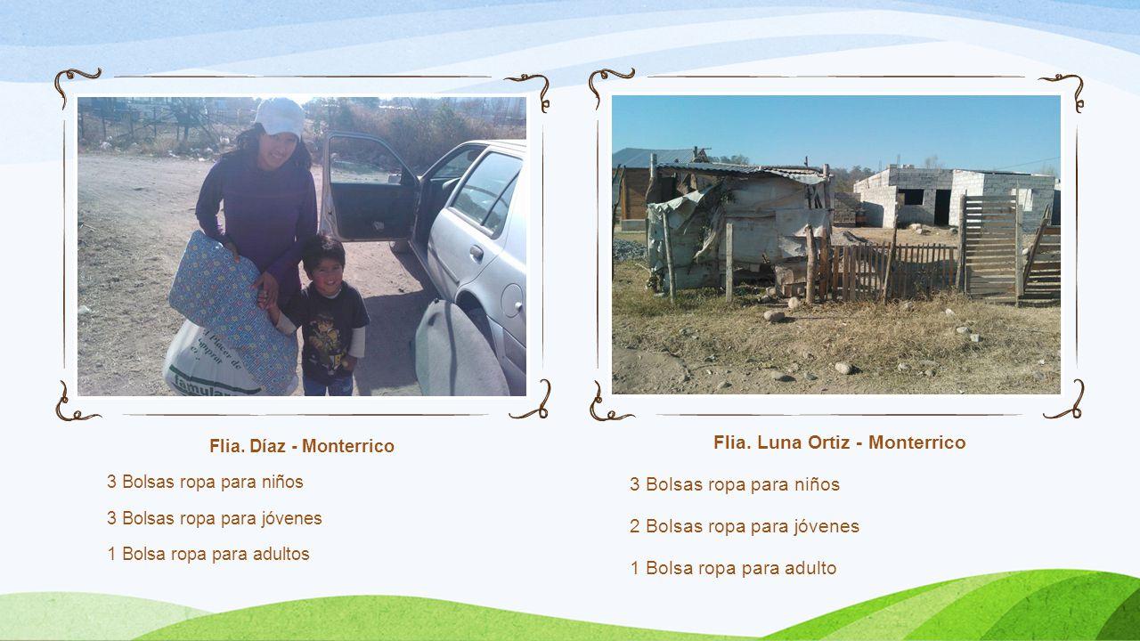Flia. Díaz - Monterrico 3 Bolsas ropa para niños 3 Bolsas ropa para jóvenes 1 Bolsa ropa para adultos Flia. Luna Ortiz - Monterrico 3 Bolsas ropa para