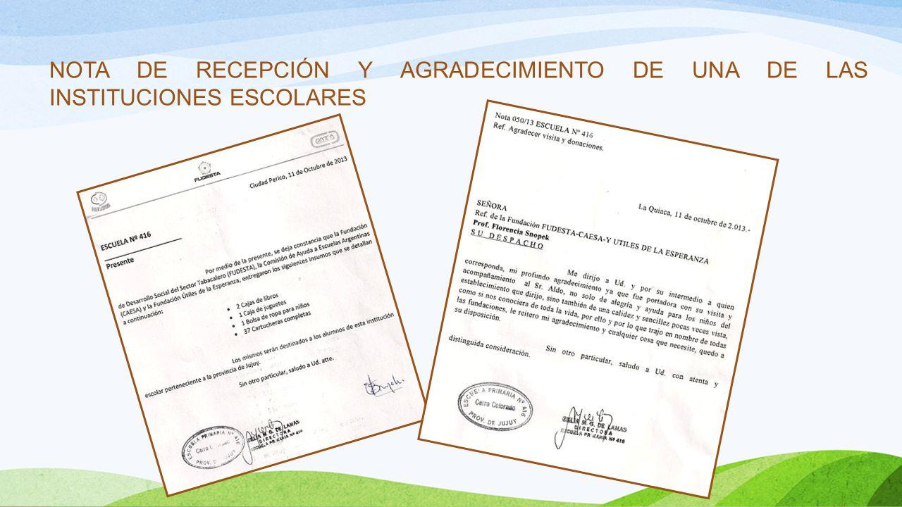 NOTA DE RECEPCIÓN Y AGRADECIMIENTO DE UNA DE LAS INSTITUCIONES ESCOLARES