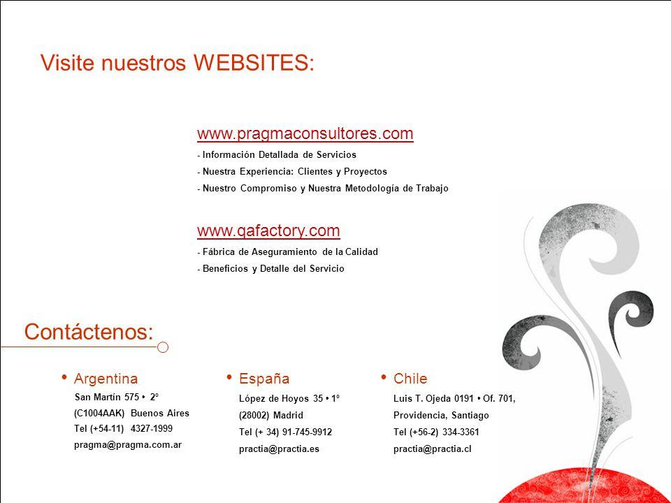 Visite nuestros WEBSITES: www.pragmaconsultores.com - Información Detallada de Servicios - Nuestra Experiencia: Clientes y Proyectos - Nuestro Comprom