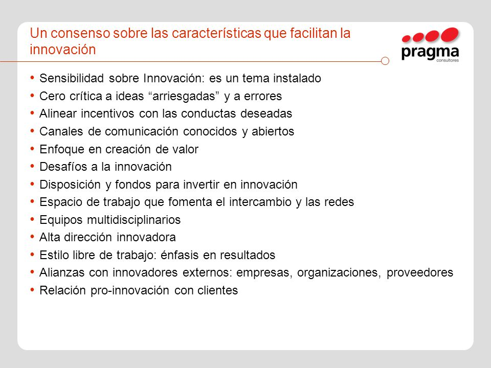Algunas técnicas ubicadas en contexto Suggestion box: Marina Inglesa, siglo XVIII En Repsol: concursos de ideas Innovation groups (task forces, comisiones, skunk groups): multidisciplinarios, con objetivos concretos.