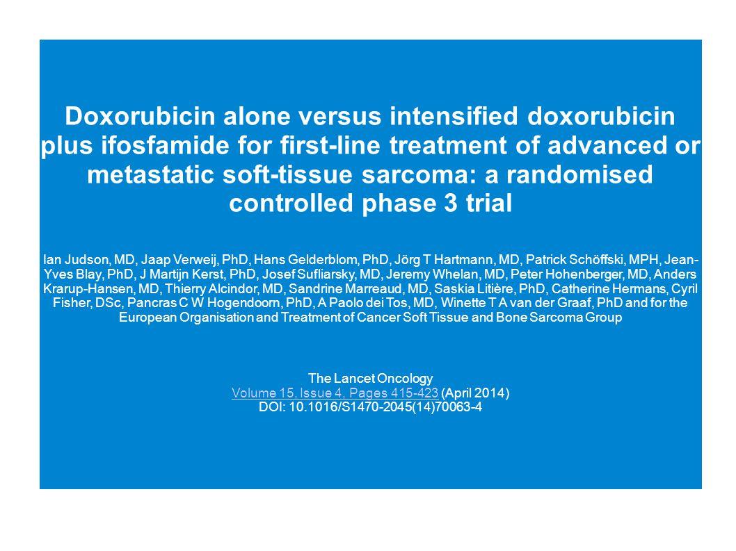 Resumen El uso de doxorrubicina sola o en combinacion con ifosfamida en forma estándar es aun controversial.