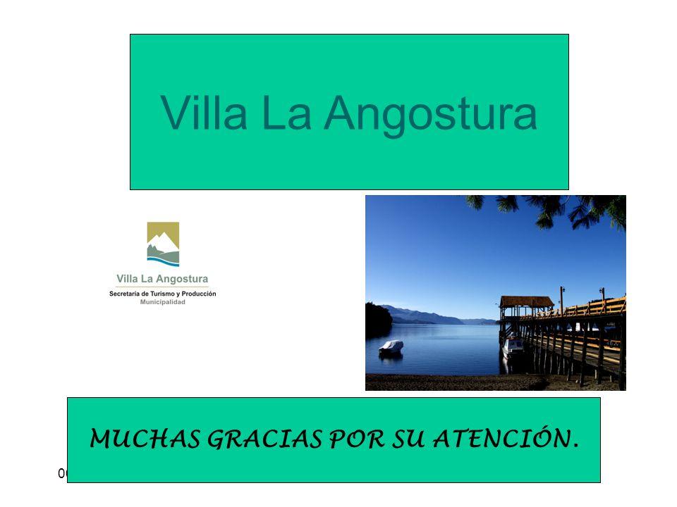 06/06/2014* Villa La Angostura MUCHAS GRACIAS POR SU ATENCIÓN.