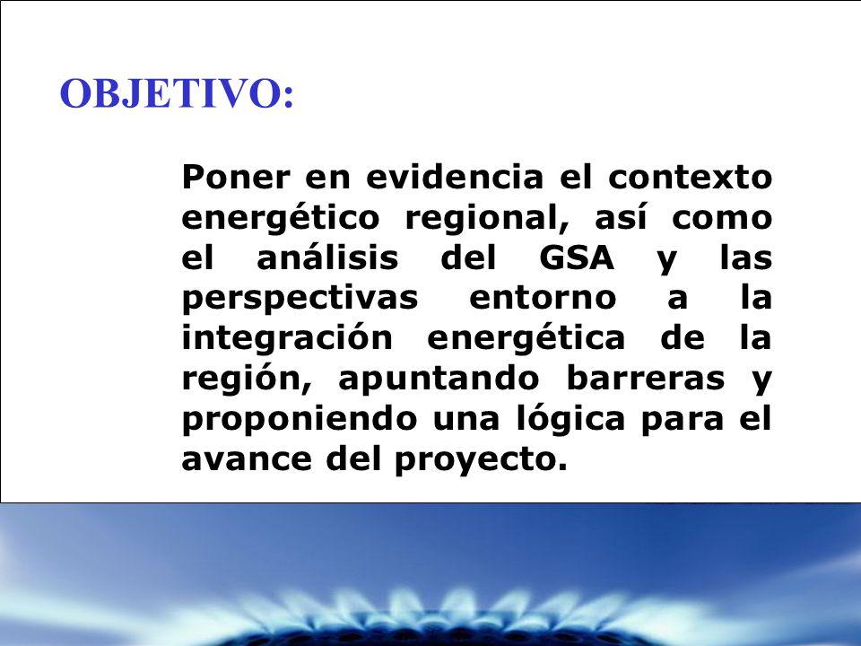Poner en evidencia el contexto energético regional, así como el análisis del GSA y las perspectivas entorno a la integración energética de la región,