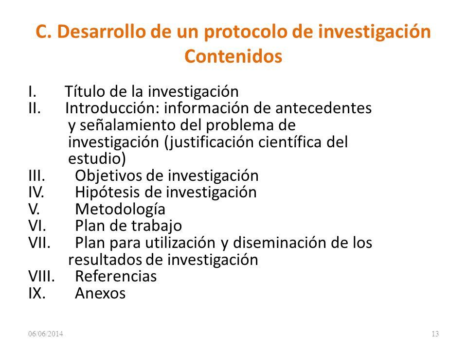C.Desarrollo de un protocolo de investigación Contenidos I.