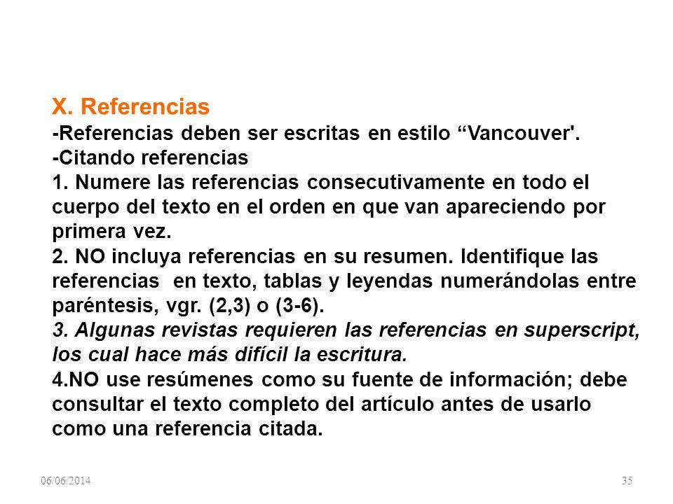 X.Referencias -Referencias deben ser escritas en estilo Vancouver .