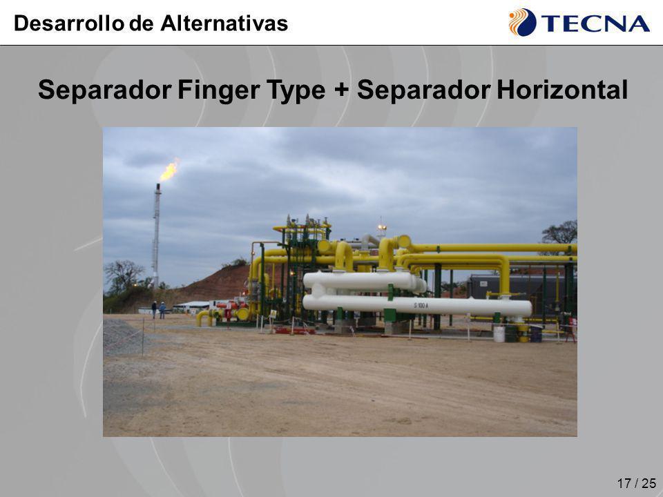 17 / 25 Desarrollo de Alternativas Separador Finger Type + Separador Horizontal