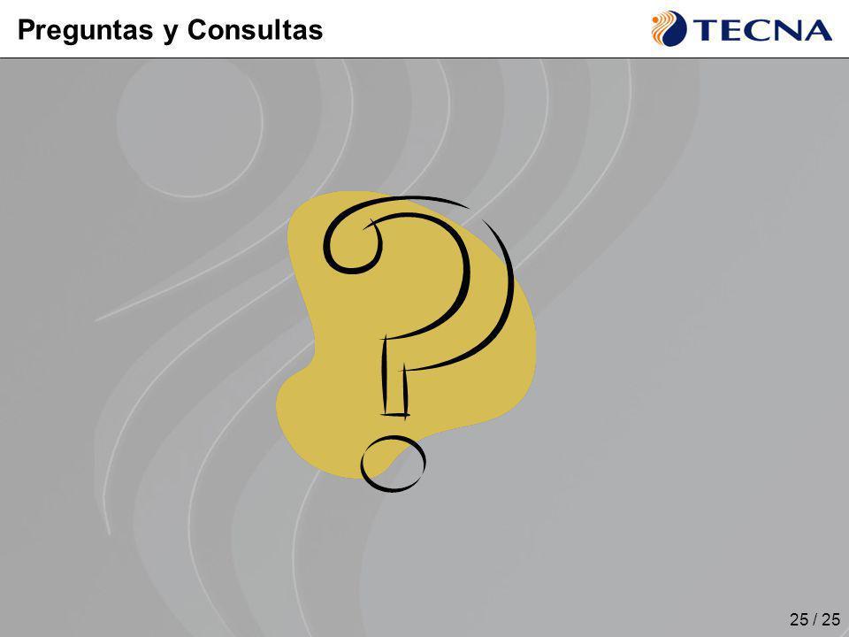 25 / 25 Preguntas y Consultas