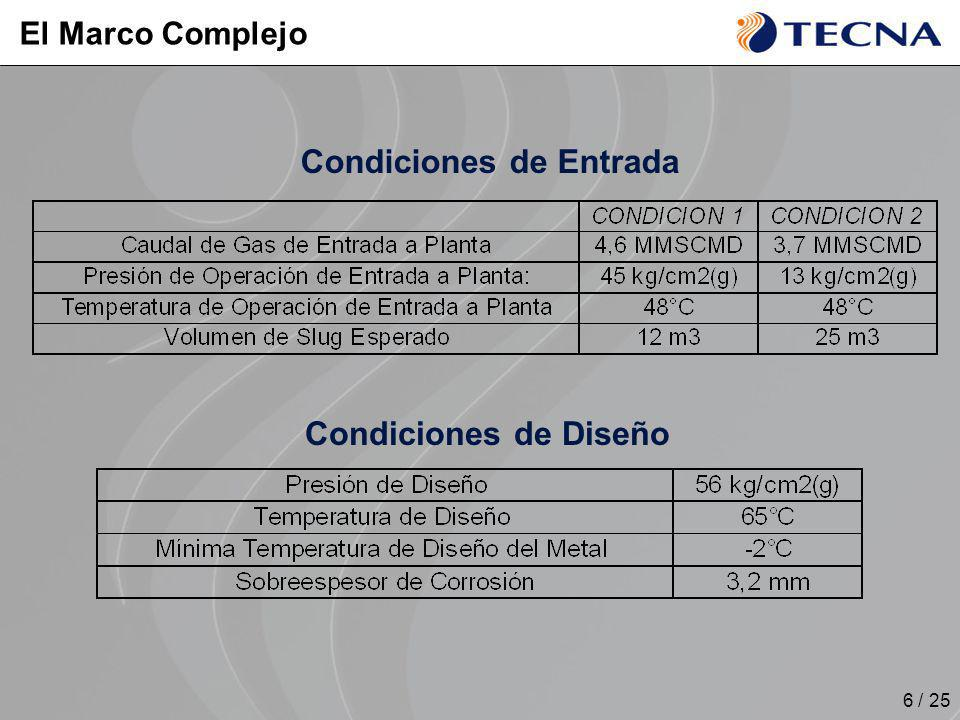 7 / 25 Desarrollo de Alternativas Separador Cilíndrico Horizontal ASME VIII Div.1 Diámetro Externo = 3500 mm Longitud = 12000 mm Espesor de Chapa = 3 Peso = 120 toneladas