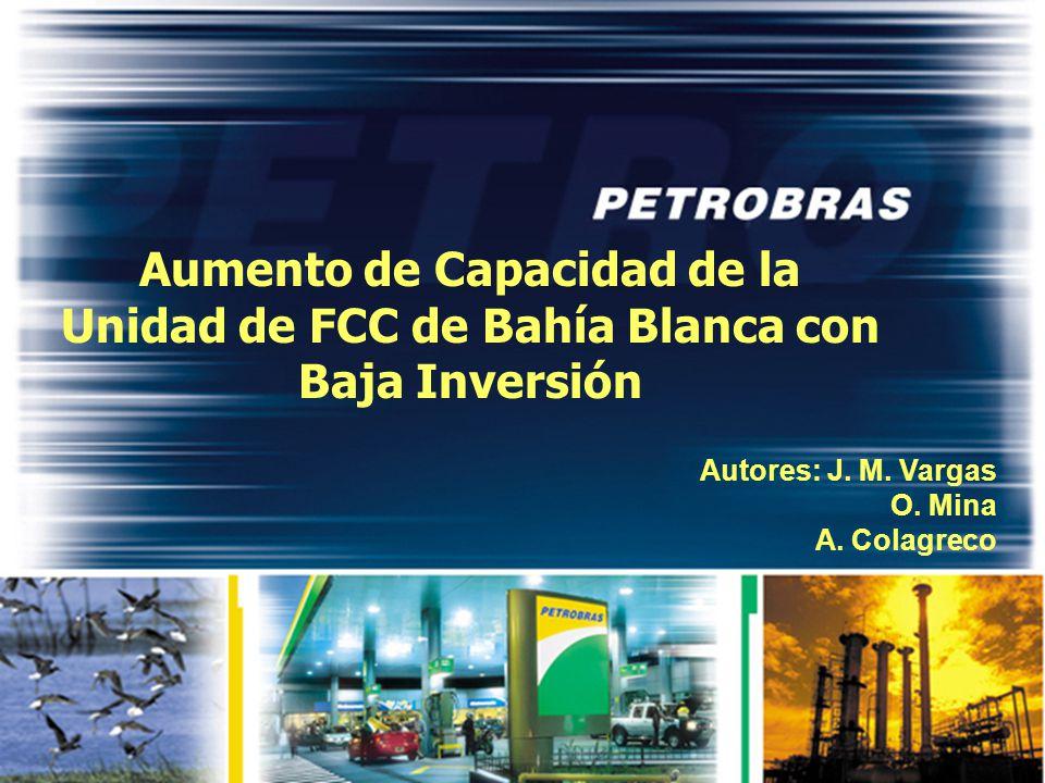 Aumento de Capacidad de la Unidad de FCC de Bahía Blanca con Baja Inversión Autores: J.