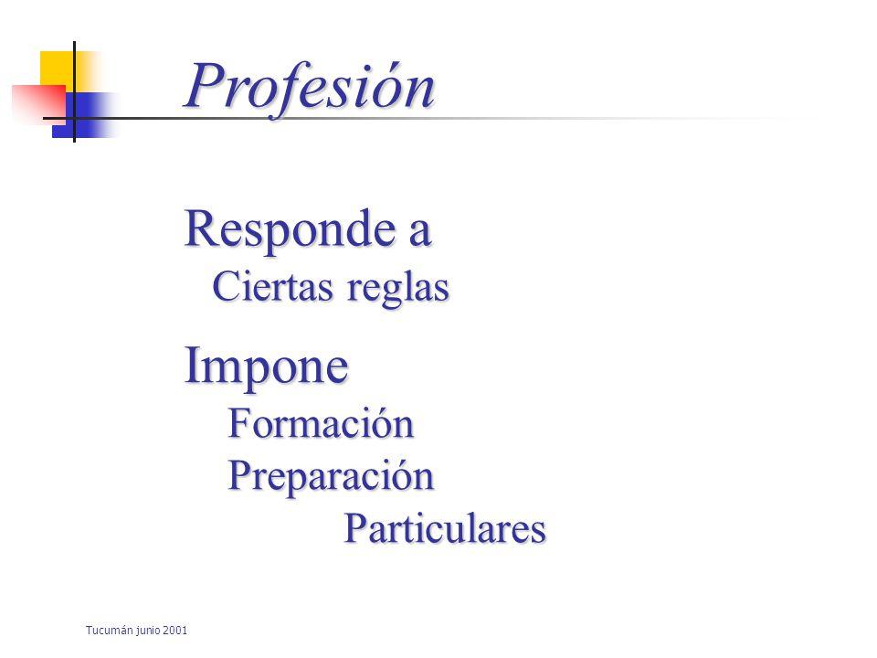 Tucumán junio 2001 Evaluación de la competencia Interpretación de datos Estándares predeterminados Compara la competencia de los candidatos