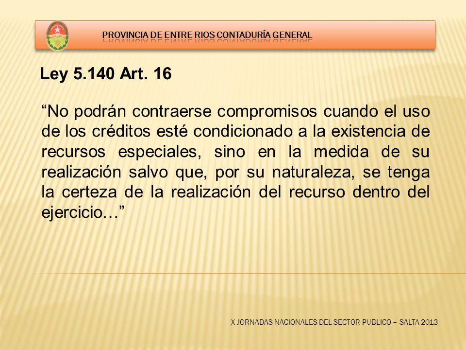 X JORNADAS NACIONALES DEL SECTOR PUBLICO – SALTA 2013 Ley 5.140 Art.
