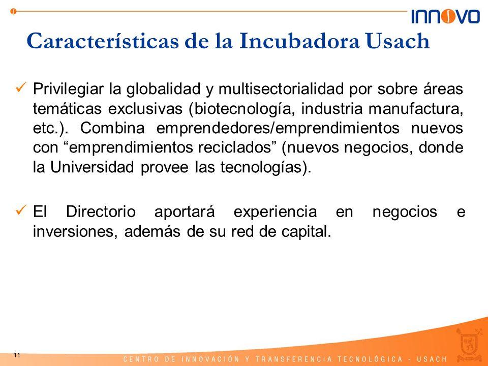 11 Privilegiar la globalidad y multisectorialidad por sobre áreas temáticas exclusivas (biotecnología, industria manufactura, etc.). Combina emprended