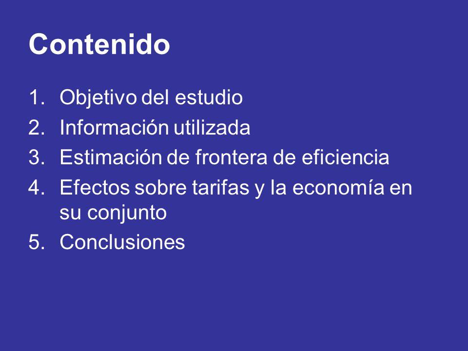 Contenido 1.Objetivo del estudio 2.Información utilizada 3.Estimación de frontera de eficiencia 4.Efectos sobre tarifas y la economía en su conjunto 5.Conclusiones