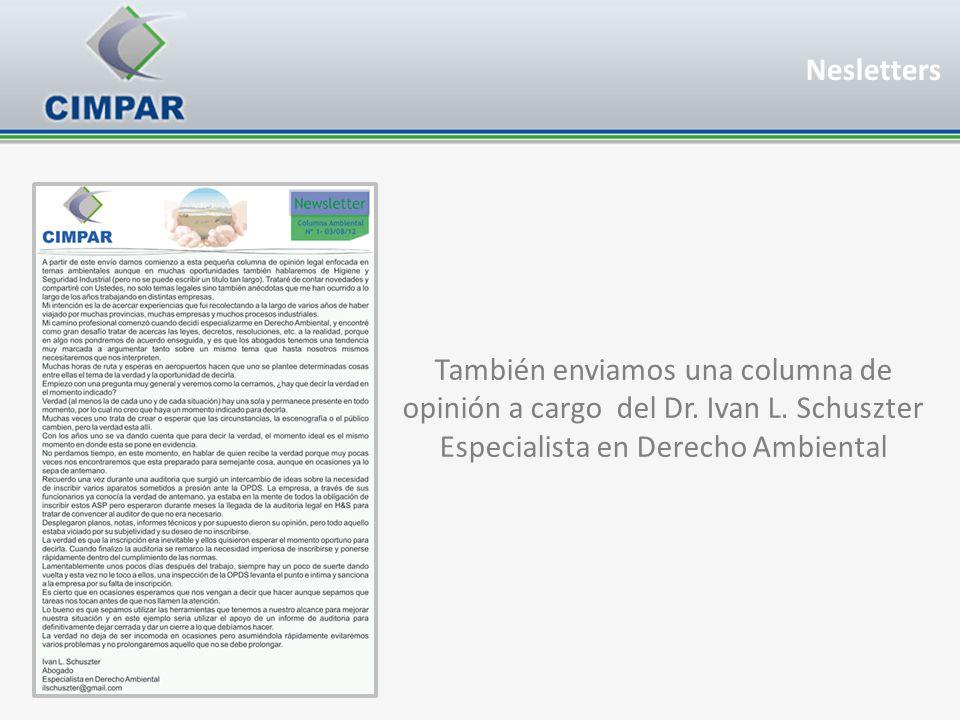 También enviamos una columna de opinión a cargo del Dr. Ivan L. Schuszter Especialista en Derecho Ambiental Nesletters