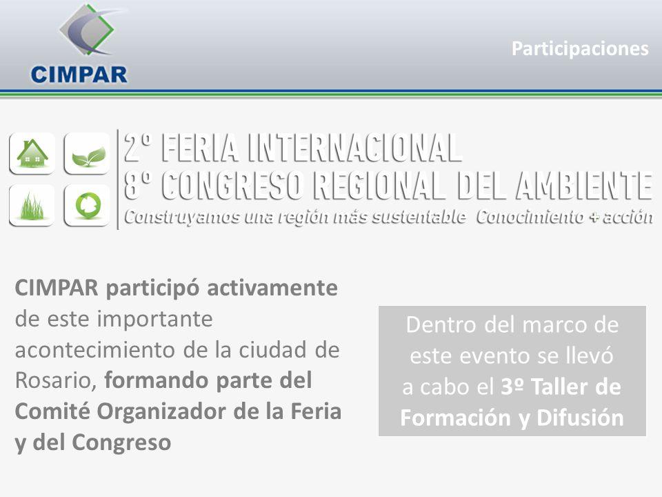CIMPAR participó activamente de este importante acontecimiento de la ciudad de Rosario, formando parte del Comité Organizador de la Feria y del Congre