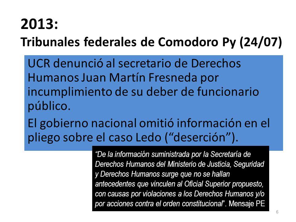 2013: Tribunales federales de Tucumán (25/07) UCR denunció penalmente al fiscal federal ad-hoc de Tucumán, Pablo Camuñas.