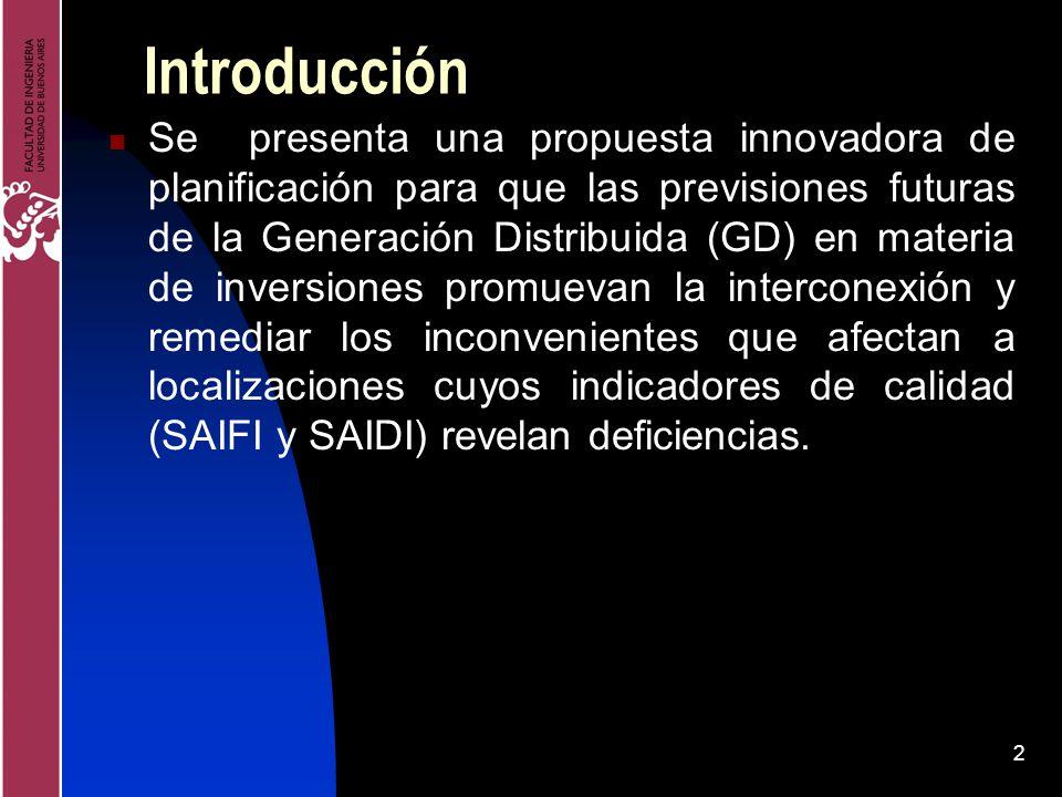 2 Introducción Se presenta una propuesta innovadora de planificación para que las previsiones futuras de la Generación Distribuida (GD) en materia de