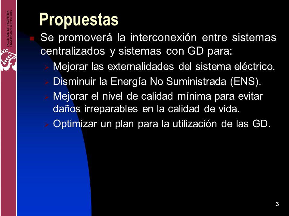 3 Propuestas Se promoverá la interconexión entre sistemas centralizados y sistemas con GD para: Mejorar las externalidades del sistema eléctrico. Dism