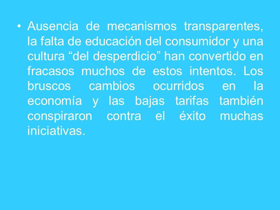 Ausencia de mecanismos transparentes, la falta de educación del consumidor y una cultura del desperdicio han convertido en fracasos muchos de estos in
