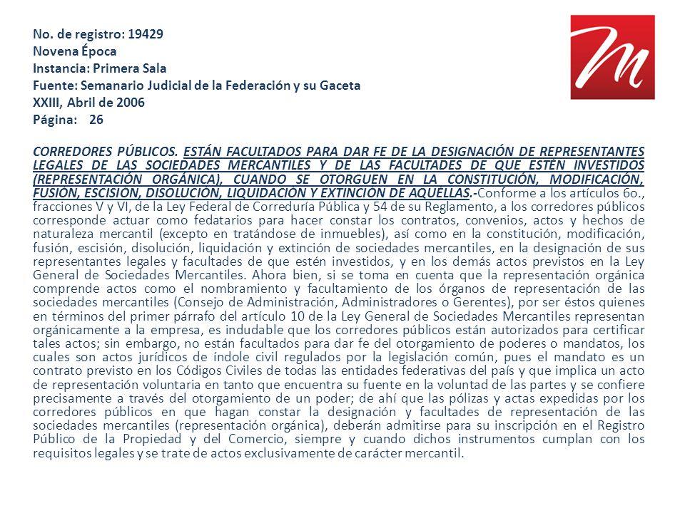 No. de registro: 19429 Novena Época Instancia: Primera Sala Fuente: Semanario Judicial de la Federación y su Gaceta XXIII, Abril de 2006 Página: 26 CO