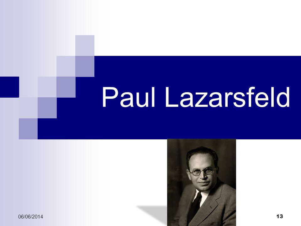 06/06/2014 13 Paul Lazarsfeld