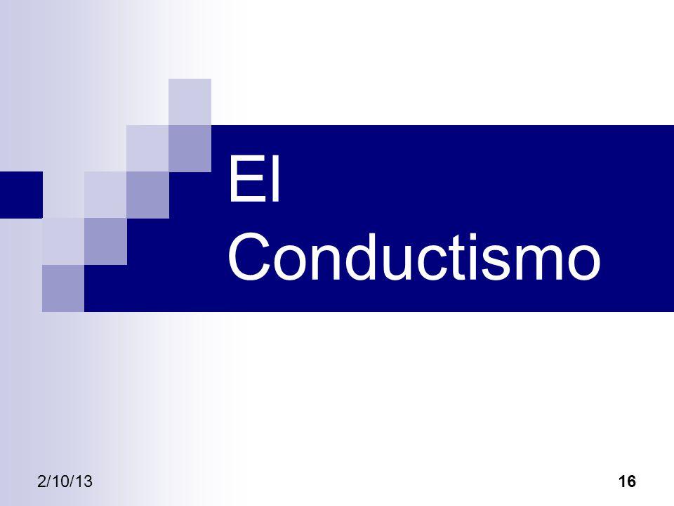 2/10/1316 El Conductismo