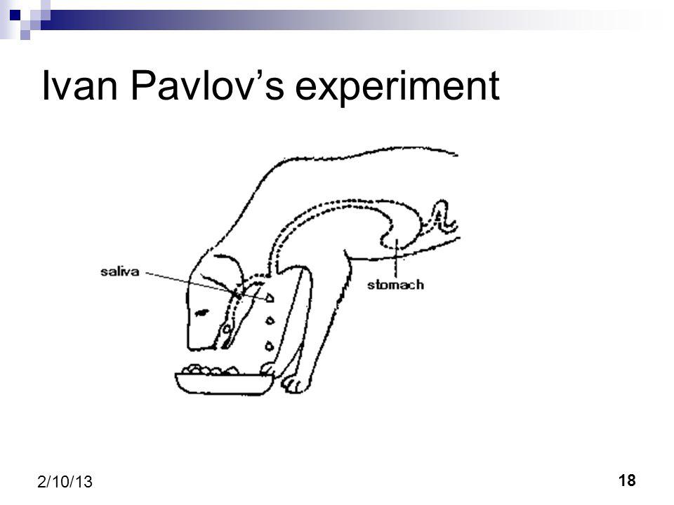 18 2/10/13 Ivan Pavlovs experiment
