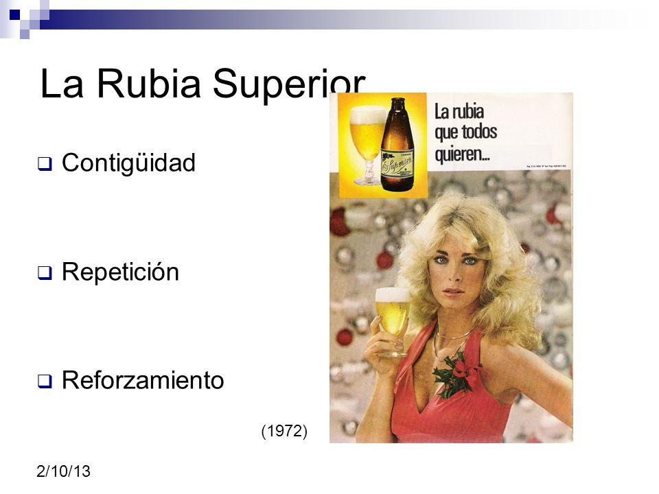 La Rubia Superior Contigüidad Repetición Reforzamiento 2/10/13 (1972)