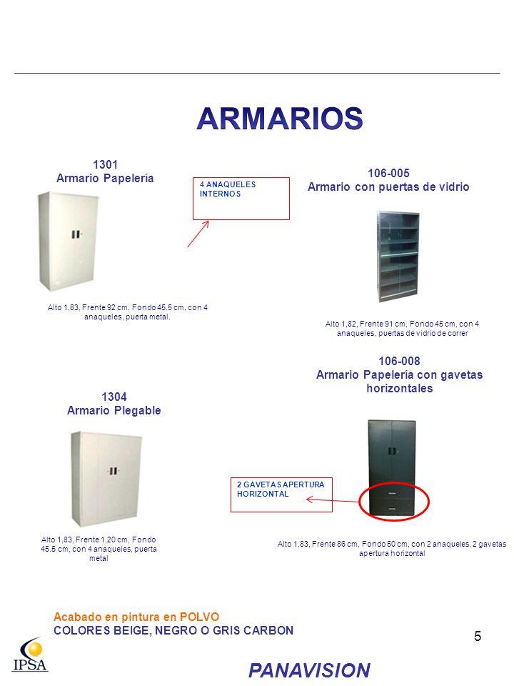 5 1301 Armario Papelería 1304 Armario Plegable Alto 1,83, Frente 92 cm, Fondo 45.5 cm, con 4 anaqueles, puerta metal. Alto 1,83, Frente 1,20 cm, Fondo