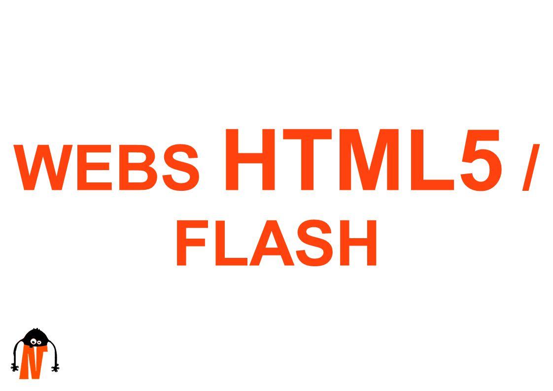 WEBS HTML5 / FLASH