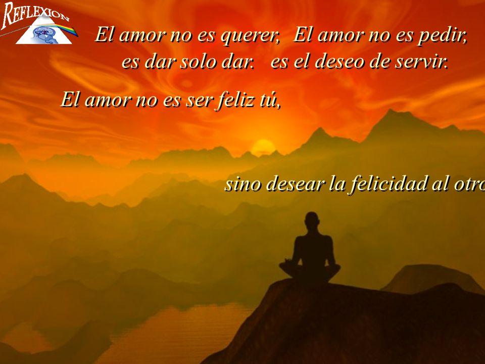 El amor no se fuerza, es espontáneo.El amor no son solo caricias, son sentimientos.