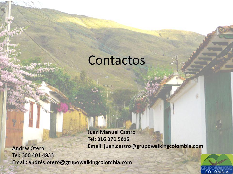 Contactos Andrés Otero Tel: 300 401 4833 Email: andrés.otero@grupowalkingcolombia.com Juan Manuel Castro Tel: 316 370 5895 Email: juan.castro@grupowalkingcolombia.com