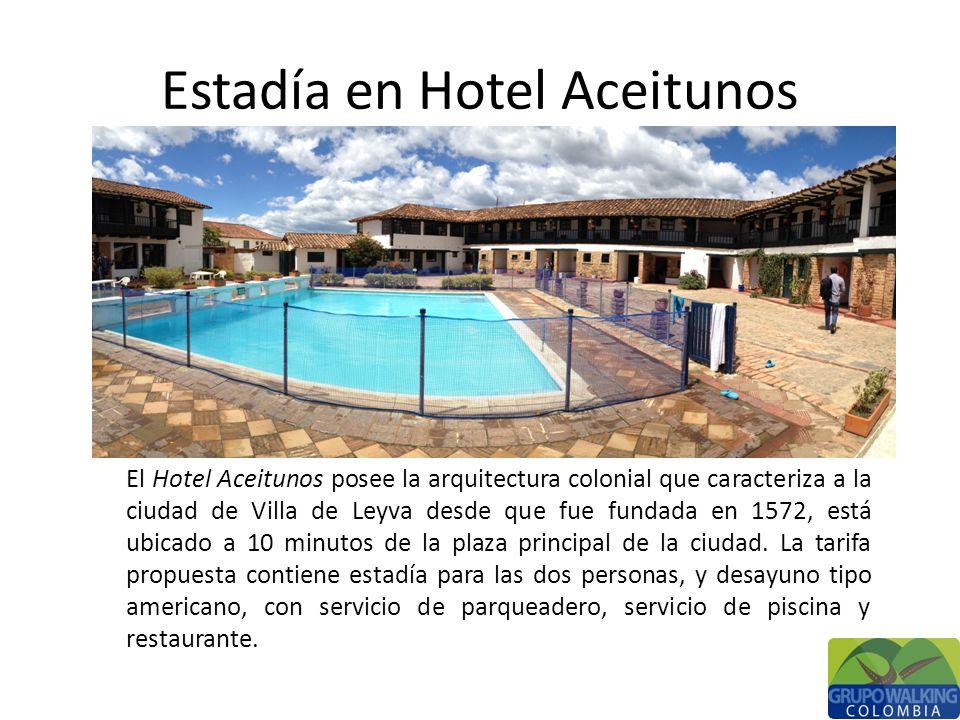 Estadía en Hotel Aceitunos El Hotel Aceitunos posee la arquitectura colonial que caracteriza a la ciudad de Villa de Leyva desde que fue fundada en 1572, está ubicado a 10 minutos de la plaza principal de la ciudad.