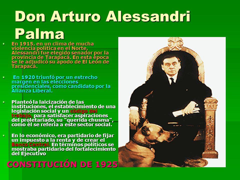 Don Arturo Alessandri Palma En 1915, en un clima de mucha violencia política en el Norte, Alessandri fue elegido senador por la provincia de Tarapacá.