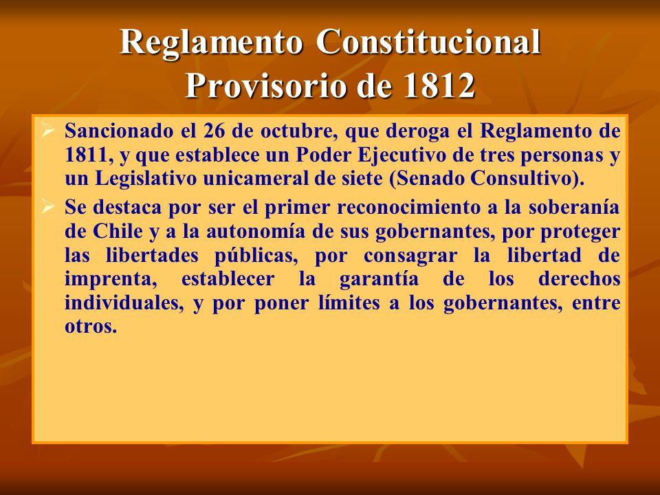 Reglamento Constitucional Provisorio de 1812 Sancionado el 26 de octubre, que deroga el Reglamento de 1811, y que establece un Poder Ejecutivo de tres