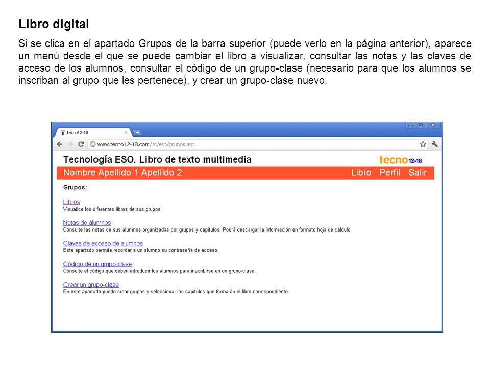 Libro digital Si se clica en el apartado Grupos de la barra superior (puede verlo en la página anterior), aparece un menú desde el que se puede cambia