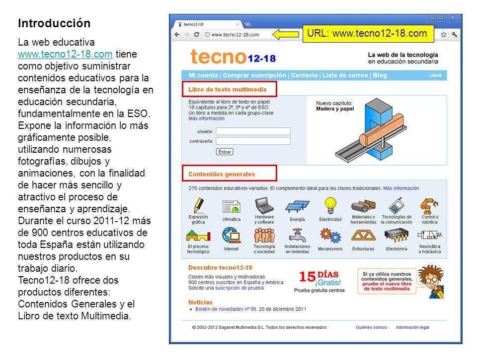 Introducción La web educativa www.tecno12-18.com tiene como objetivo suministrar contenidos educativos para la enseñanza de la tecnología en educación