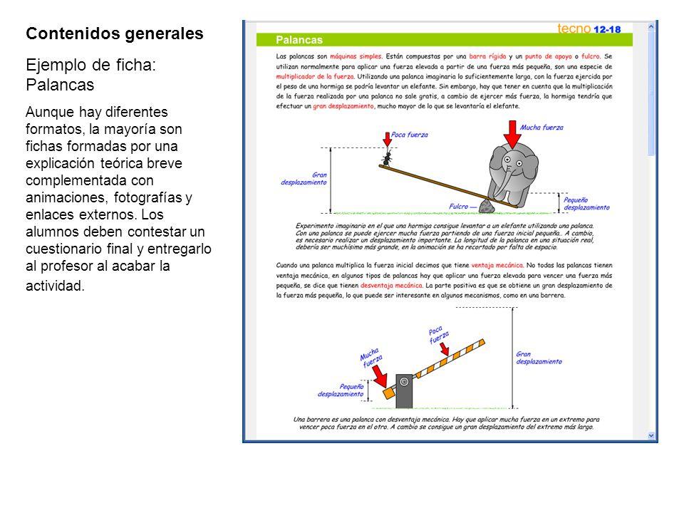 Contenidos generales Ejemplo de ficha de ejercicios: Palancas Muchas de las fichas disponen de tests asociados.